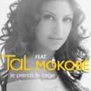 Je prends le large (feat. Mokobé) [Urban Mix]/TAL