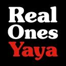 Yaya/Real Ones