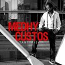 Tant pis/Medhy Custos