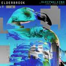 Sleepwalking (Jamie Jones Remixes)/Elderbrook