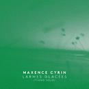 Larmes glacées (Piano Solo)/Maxence Cyrin