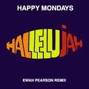 Hallelujah (Ewan Pearson Remix)/Happy Mondays
