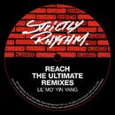 Reach (The Ultimate Remixes)/Lil' Mo' Yin Yang