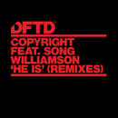 He Is (feat. Song Williamson) [Remixes]/Copyright