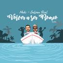 Volver a ser Romeo (feat. Galvan Real) [Remix]/Maki