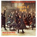 A Simple Man: The Ballet (1987 Northern Ballet Recording)/Carl Davis
