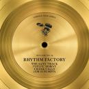 The Saxy Track / Feelin' Horny / Crank Calls / Jam Is Pumpin'/Rhythm Factory