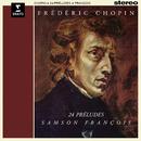 Chopin: 24 Préludes, Op. 28/Samson François