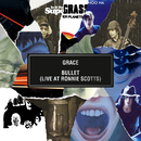 Grace / Bullet (Live at Ronnie Scott's)/Supergrass
