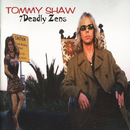7 Deadly Zens/Tommy Shaw