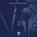 Dance You Mutha/Mike Dunn