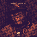 Free Your Mind/Mike Dunn