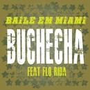 Baile em Miami (Single) (Participação Especial de Flo Rida)/Buchecha