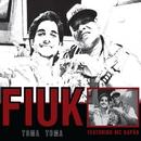 Toma Toma (Participação Especial de Sapão) (Single)/Fiuk