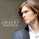 My Heart Will Go On/Amaury Vassili