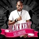 Les Liqueurs/Black Kent
