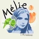 L'Antidote/Mélie