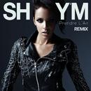 Prendre L'Air (Remix)/Shy'm