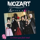 Le Bien qui fait mal (radio edit)/Mozart Opera Rock