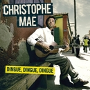 Dingue, Dingue, Dingue (single)/Christophe Maé
