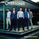 Second Last Chance/The Overtones