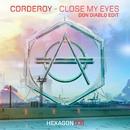 Close My Eyes (Don Diablo Edit)/Corderoy