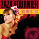 Les mots TOC/Zaza Fournier