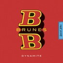 Dynamite/BB Brunes