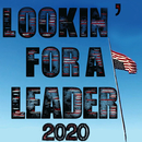 Lookin' for a Leader – 2020/Neil Young & Crazy Horse