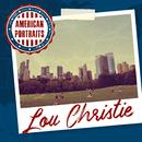 American Portraits: Lou Christie/Lou Christie
