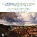 Ireland, Bax & Delius: English Tone Pictures/John Barbirolli
