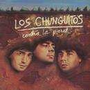 Contra la pared/Los Chunguitos