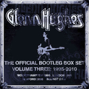 The Official Bootleg Box Set, Vol. 3: 1995-2010 (Live)/Glenn Hughes