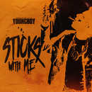 Sticks With Me/YoungBoy Never Broke Again