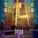 Another World/Gojira