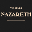 Nazareth/The Staves