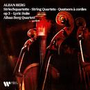 Berg: String Quartet, Op. 3 & Lyric Suite/Alban Berg Quartett