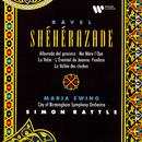 Ravel: Shéhérazade, Ma mère l'Oye & La valse/Sir Simon Rattle