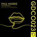 Say Or Do (feat. Benson)/Paul Harris