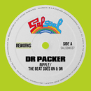 The Beat Goes On & On (Dr Packer Rework)/Ripple