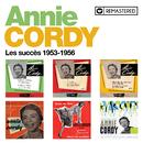 Les succès 1953-1956 (Remasterisé en 2020)/Annie Cordy