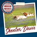 American Portraits: Skeeter Davis/Skeeter Davis