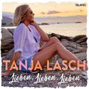 Lieben, Lieben, Lieben/Tanja Lasch