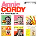 Les succès 1956-1957 (Remasterisé en 2020)/Annie Cordy