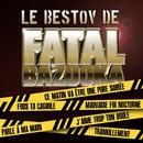 Le Bestov De Fatal Bazooka (EP)/Fatal Bazooka