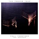 Fall Together (Remixes)/The Temper Trap