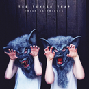 Thick as Thieves (Deluxe Edition)/The Temper Trap