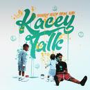 Kacey Talk/YoungBoy Never Broke Again