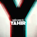 Nadie Como Tú/Yahir