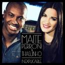 Inexplicable (feat. Thiaguinho)/Maite Perroni